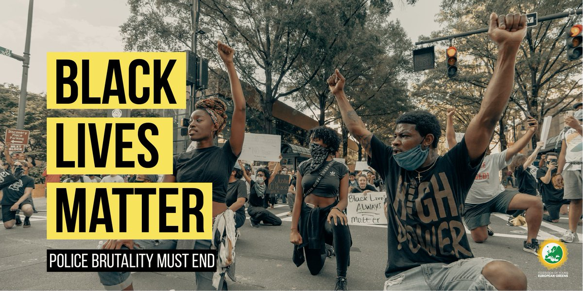 [THREAD] We support all people demanding #JusticeForGeorgeFloyd & join in solidarity with the Black Lives Matter movement. As young greens across Europe, we know that we need to move beyond hashtags & actively dismantle racist systems--to do the work. fyeg.org/news/black-liv…
