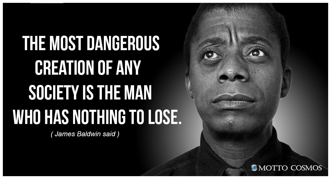 Powerful Quotes by Mr. James Arthur Baldwin, American novelist, playwright, essayist, poet, and activist. https://t.co/xrN5nYbmL0