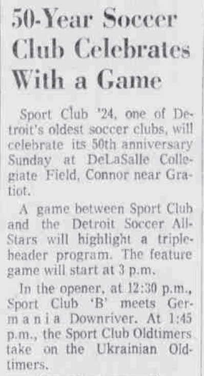 What is probably the the longest existing club in Detroit soccer history, Sport Club 1924, celebrating its 50th anniversary in 1974.  [Detroit Free Press, 25 May 1974] pic.twitter.com/4CtbddGYtD