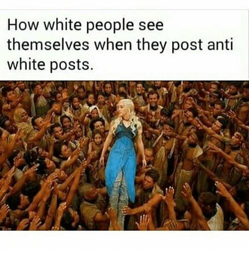 How white people see themselves when they post anti white tweets.  Grüße, ein PoC. https://t.co/mFufOtrHxa