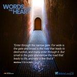 "Image for the Tweet beginning: ""Enter through the narrow gate."