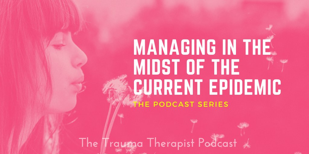 My series Managing In The Midst Of The Current Epidemic on The Trauma Therapist   Podcast comes to a close with the inspiring @drthema. Thank you, Dr. Thema! Watch all the interviews here: https://t.co/QO8Fkkm0QY https://t.co/I5bzdgr1Nc