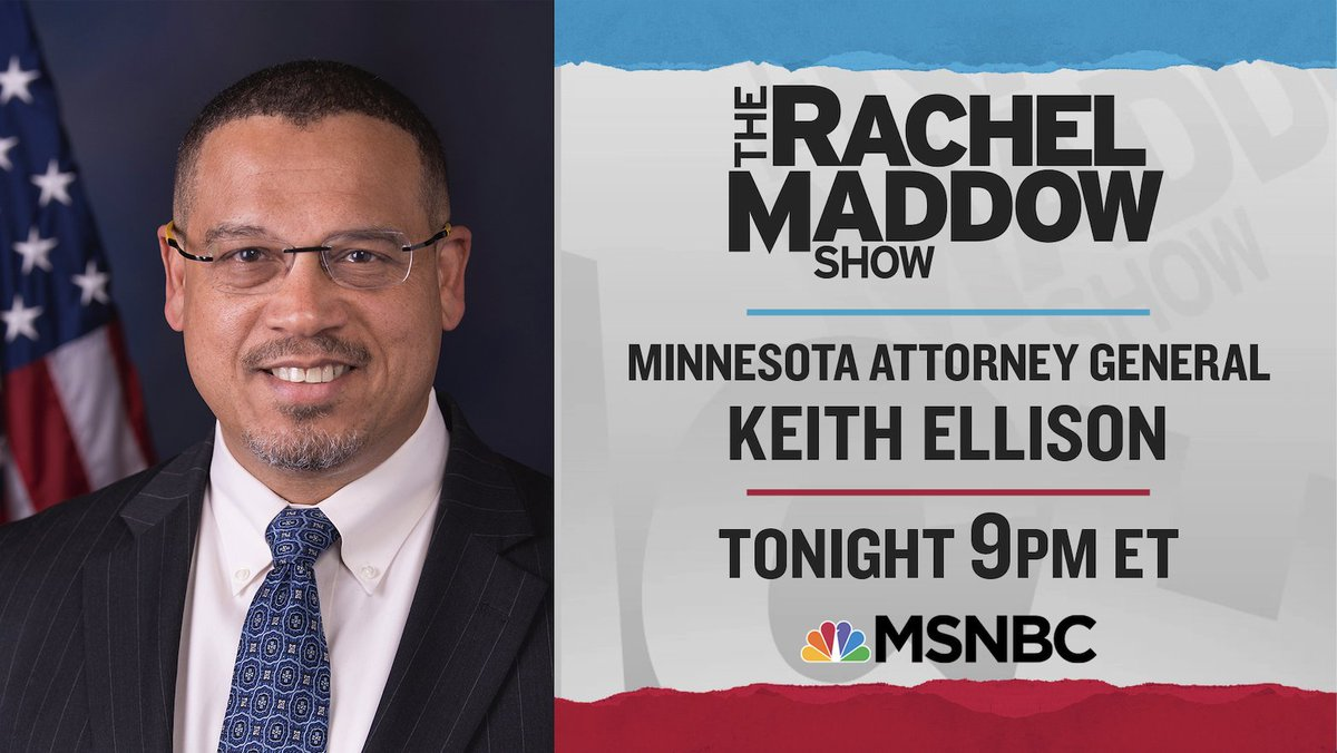 TONIGHT: MN Attorney General @AGEllison joins Rachel @Maddow for a live interview to discuss upgrading the charges against Derek Chauvin and bringing new charges against the three remaining officers involved in George Floyds death. Watch their conversation @ 9:00PM ET on @MSNBC.