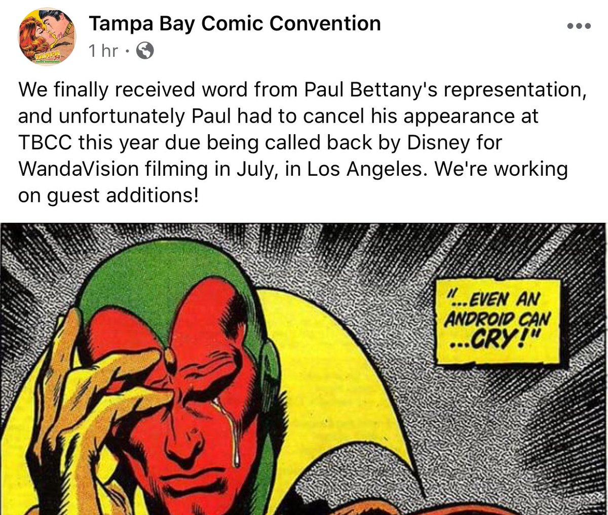 """According to @TampaComicCon's FB, #WandaVision will be filming by July! From @TampaComicCon: """"We finally received word from Paul Bettanys representation... Paul had to cancel his appearance at TBCC this year due being called back by Disney for WandaVision filming in July..."""""""