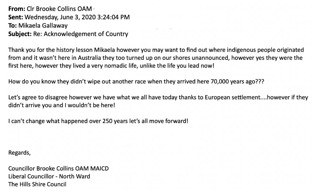 A local councillor from the Hills District in Sydney has refused calls to perform an Acknowledgment of Country at official meetings and events.  A young constituent called for the acknowledgement and got this reply from a councillor. via @_angemccormack   https://t.co/2D5iwrHvqE https://t.co/K3UTjaFMd4