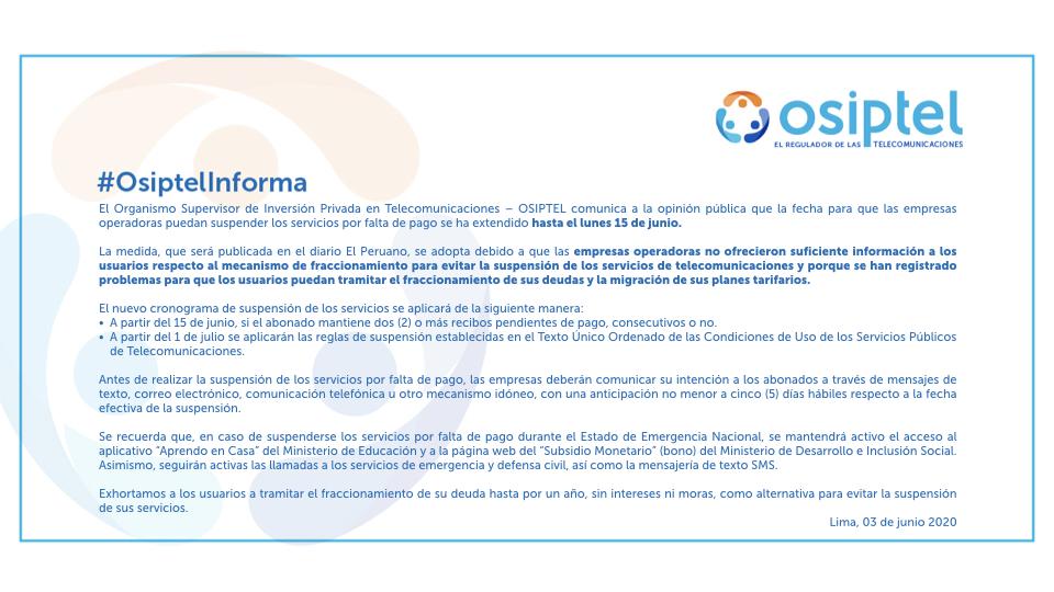 Debido a los problemas reportados por los usuarios para tramitar el fraccionamiento de sus deudas, el OSIPTEL extendió hasta el lunes 15 de junio el plazo para que las empresas operadoras puedan suspender los servicios por falta de pago.