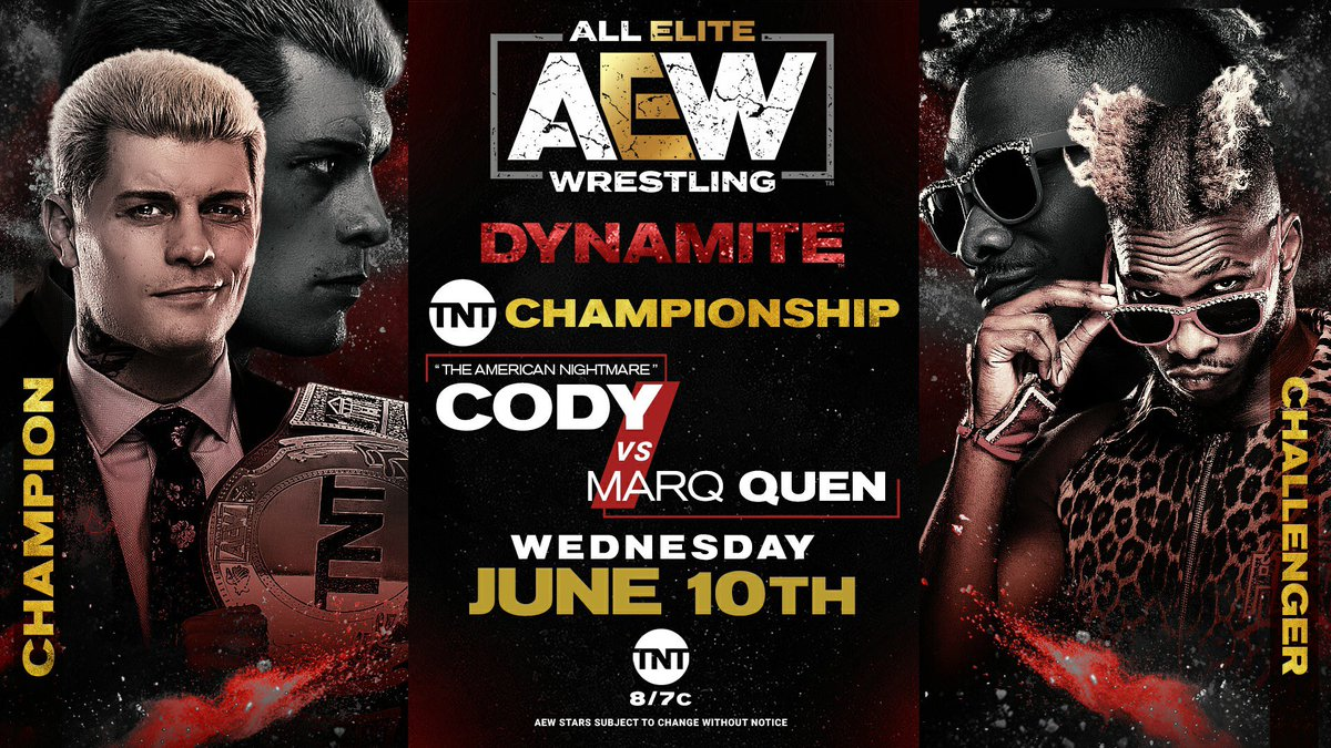 We have a huge #AEWDynamite next week! TNT Title: @CodyRhodes v. @Marq_Quen,  Hager, Santana & Ortiz v. @orangecassidy & Best Friends, + @IAmJericho returns to commentary for this match,  @ColtCabana v. @sammyguevara + #FTR debut v. Butcher & Blade! Thank you for supporting AEW!