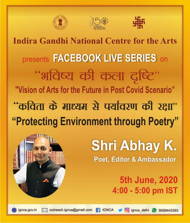 "Please join us for a talk on ""Protecting Environment through Poetry"" by Shri Abhay K. (Poet, Editor & Ambassador) at our next Facebook Live on the #WorldEnvironmentDay on 5th June at 4:00 – 5:00 pm.   @MinOfCultureGoI @prahladspatel @pspoffice  @nirupamakotru  @sachchibaat09 https://t.co/OSTX5kWMGu"