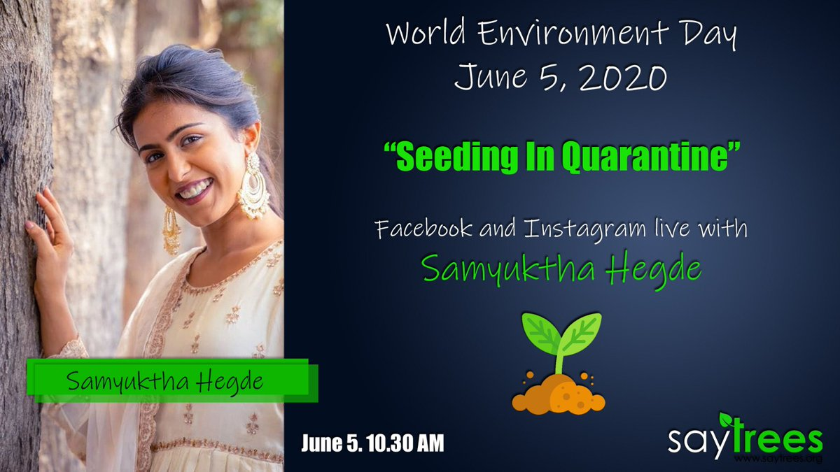Watch @SamyukthaHegde  live tomorrow at 10:30 am as she takes us through our biggest Miyawaki forest in Bengaluru and show us #SeedingInQuarantine  on @saytrees_ind instagram and Facebook. https://t.co/mVTuigY6OZ