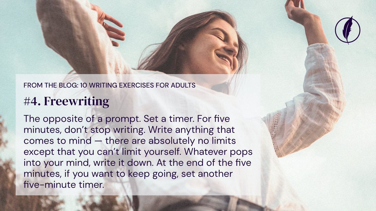 From the blog: Become a Better Writer — 10 Writing Exercises for Adults Freewriting: The opposite of a prompt. Set a timer. For five minutes, don't stop writing. Read now 👉  #writer #writers #writing #diary #diary #journal #free #better #improve