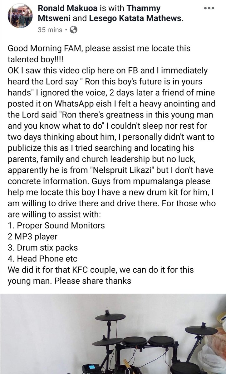 Help Ronald locate this boy, hes got a drum kit for him. Nothing beats a united South Africa. 🙏