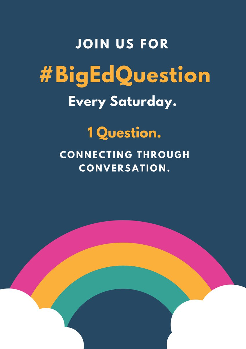 Join us this Saturday for #BigEdQuestion Please Like ✅ & Retweet ✅ to spread #BigEdQuestion 1 question. Connecting through conversation. @deputygrocott @PaulGarvey4 @Toriaclaire @RaeSnape @EmmaGaunt5 @CensoredHead @MrTs_NQTs @TalkingHeadsOak @Headfornothing1