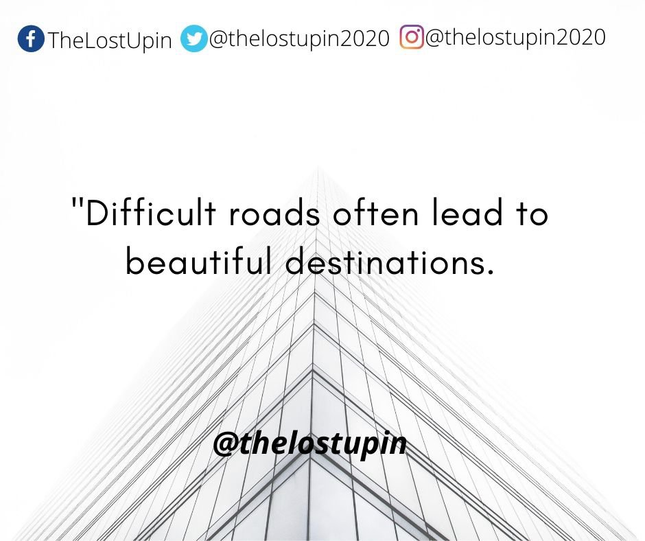 Difficult roads often lead to beautiful destinations. #succed #success #difficultroad https://t.co/HLXhH1CQin