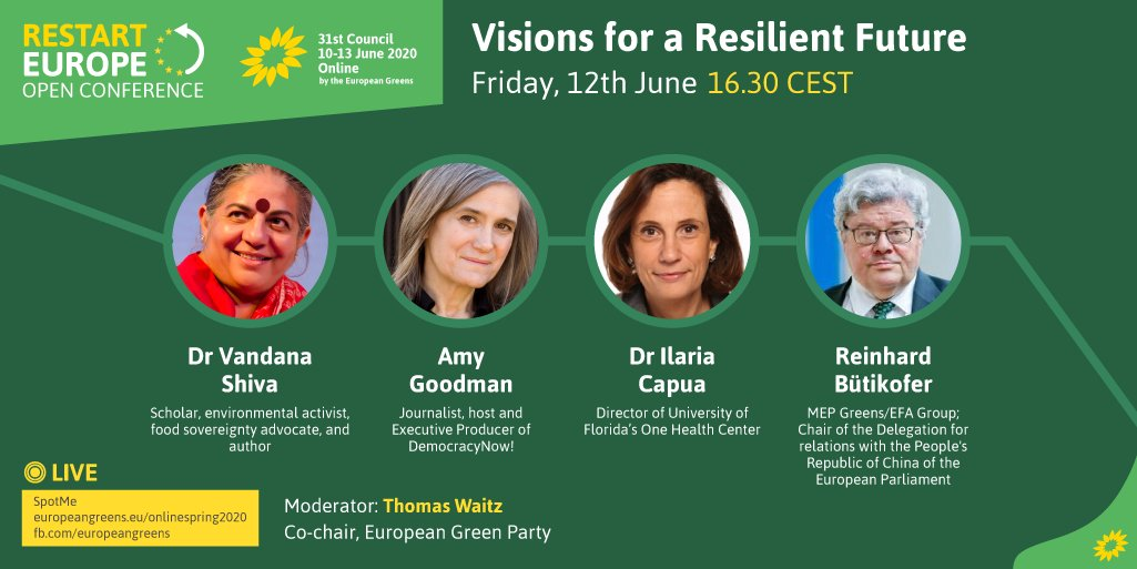 How can we build a more resilient future following the coronavirus crisis? Join the debate with @drvandanashiva, #AmyGoodman, @ilariacapua and @bueti by getting registered: europeangreens.eu/onlinespring20… #RestartEurope #EGP31