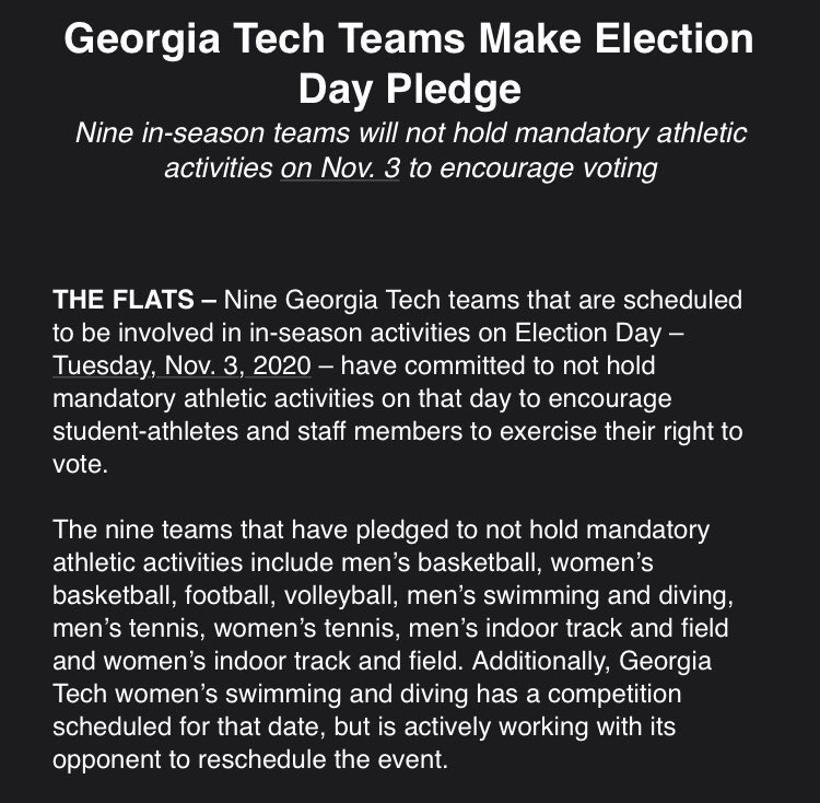 Check this out some @GTAthletics teams make an Election Day Pledge. 9 teams will not hold mandatory athletic activities on Election Day on November 3rd encouraging student-athletes to #GoVote .
