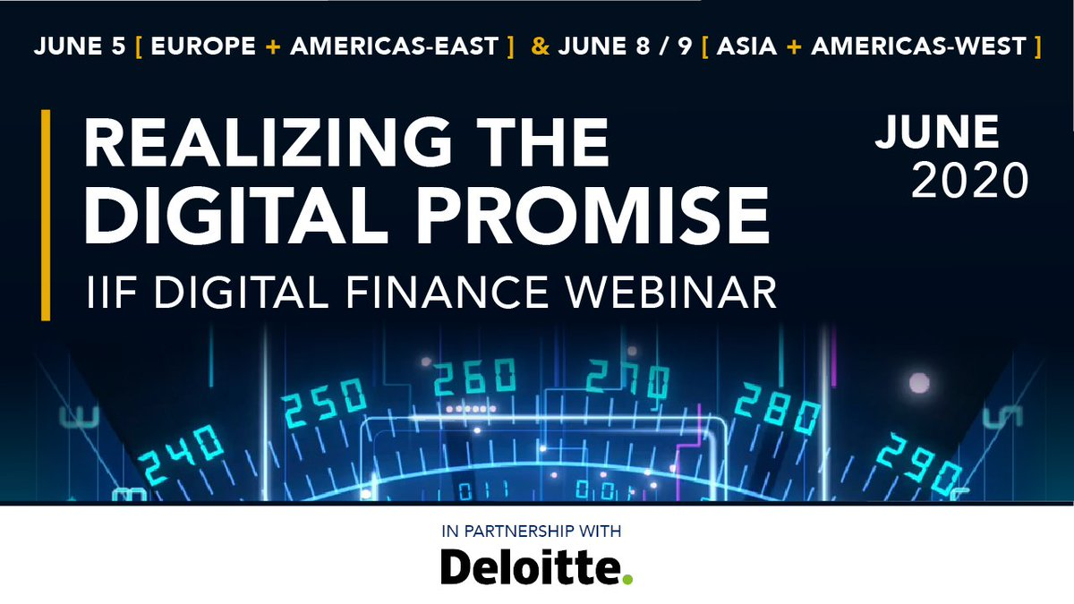 """Walk through the #digitaltransformation journey with the IIF, @Deloitte, and two practitioner panels in upcoming """"Realizing the Digital Promise"""" webinars:    June 5 [Europe + Americas-East]: https://t.co/91UaRtyYw1   June 8 & 9 [Asia + Americas-West]: https://t.co/MeW45d265i https://t.co/LXCY4NRTiW"""