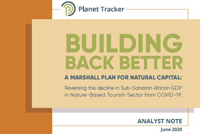 New Analyst Note: A global plan to support Sub-Saharan African economies to increase social, economic & environmental resilience is needed, in light of climate impacts and now COVID-19 and its detrimental impacts on conservation funding planet-tracker.org/tracker-progra… @UNDPAfrica #SSA