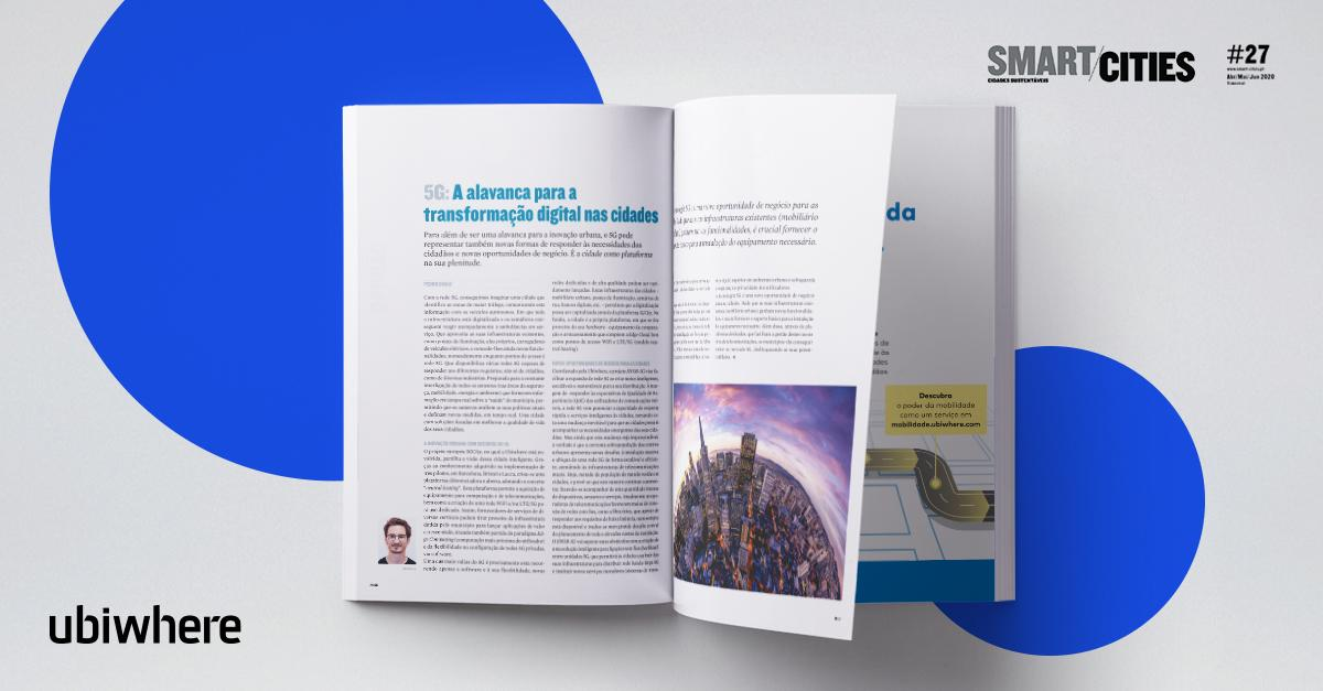 Pedro Diogo,from @Ubiwhere,1 of the #MITPortugal #FlagshipsProjects starting in 2020,shares his perspective and experience about #5G – #digitaltransformation in cities at the latest edition of the Revista Smart Cities.  > Learn more about #SNOB5G  https://t.co/CIpWHJI4mp