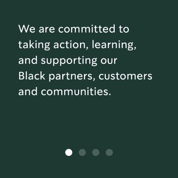 We are committed to taking action, learning, and supporting our Black partners, customers and communities.