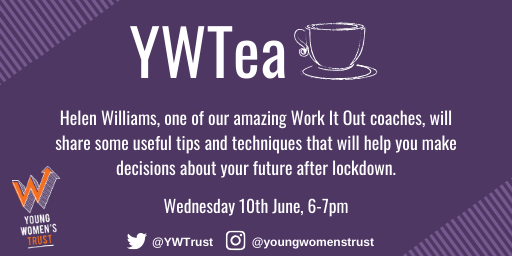 ☕️ | Calling all young women! Join us for a #YWTea where one of our Work It Out coaches, Helen Williams, will share useful tips and techniques to help you create the future you want coming out of lockdown 🙌🏽🙌🏿🙌🏻   Register here: https://t.co/dNKB9f0AjY https://t.co/zMLcM1ccZZ