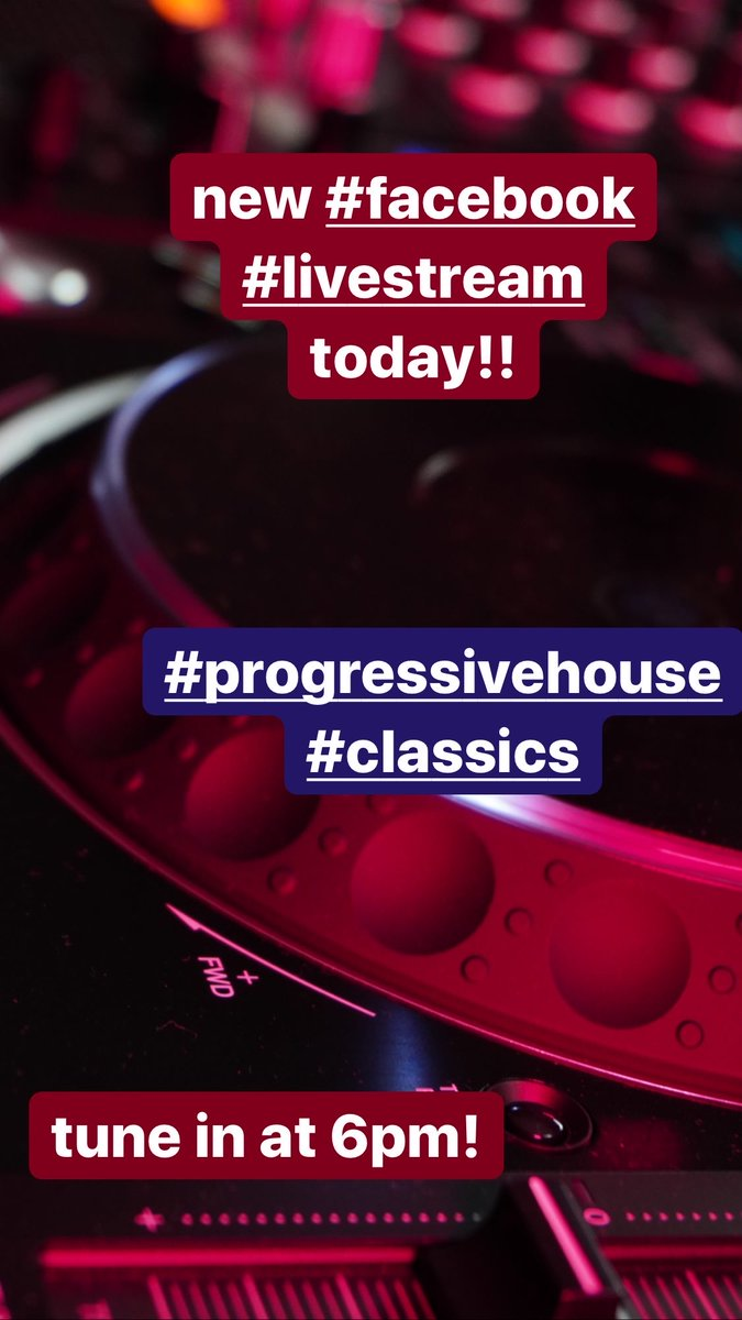 tune in today when i'm doing a new #facebook #livestream today!! i'll start at 6pm (cet) —- all about #progressivehouse #classics and #anthems💥💥💥 https://t.co/b2dvaErKvJ