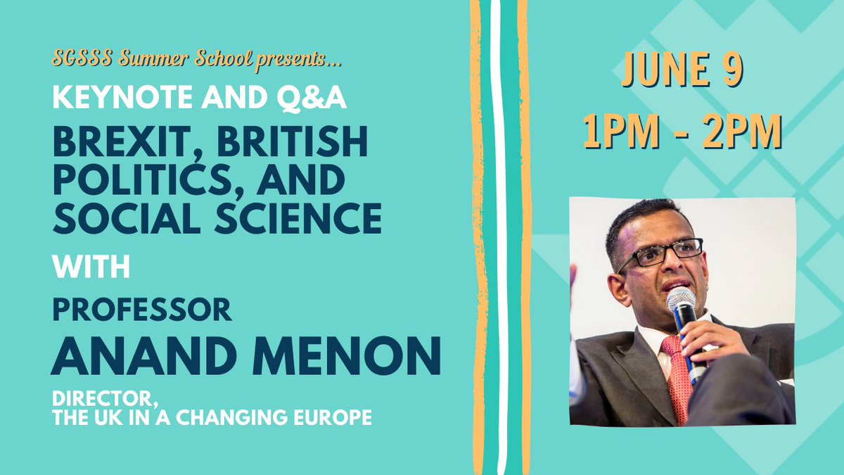 """We are excited to announce that @anandMenon1 will be joining our Summer School to deliver a keynote on """"Brexit, British politics, and social science"""" (plus a short Q&A). Its this Tuesday, 1-2pm. If youre interested (you should be!) sign up here: social.sgsss.ac.uk/event/anand-me… #phdchat"""