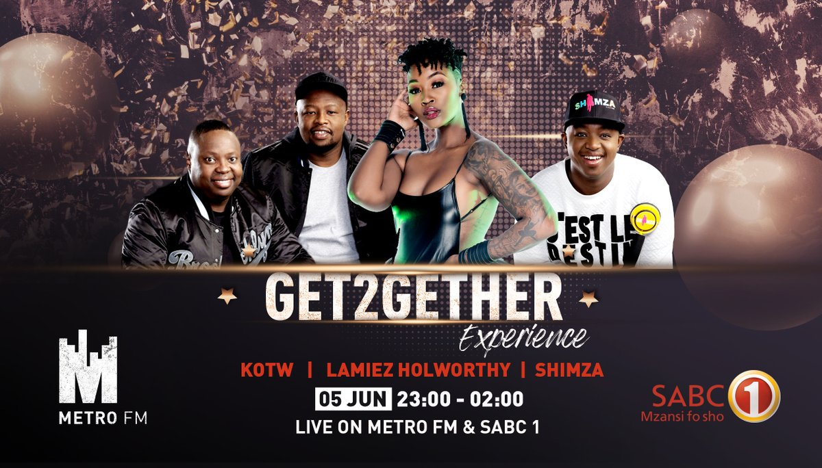 .@Official_SABC1 & METROFM are entertaining the nation again with the #Get2GetherExperience Hosted by @MluDj on the Urban Beat & presented by @SiphesihleVazi On the decks this Friday 5 June 2020 from 23:00 - 02:00 is @LamiezHolworthy @DJNAVES @SPHEctacula & @Shimza01