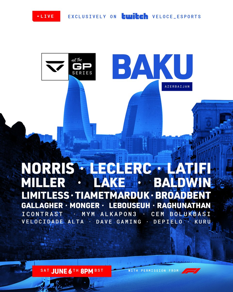 📣 Announcing our drivers for #NotTheGP Baku 📣 📅 This Saturday at 8 pm BST 🖥️ Twitch.tv/veloce_esports