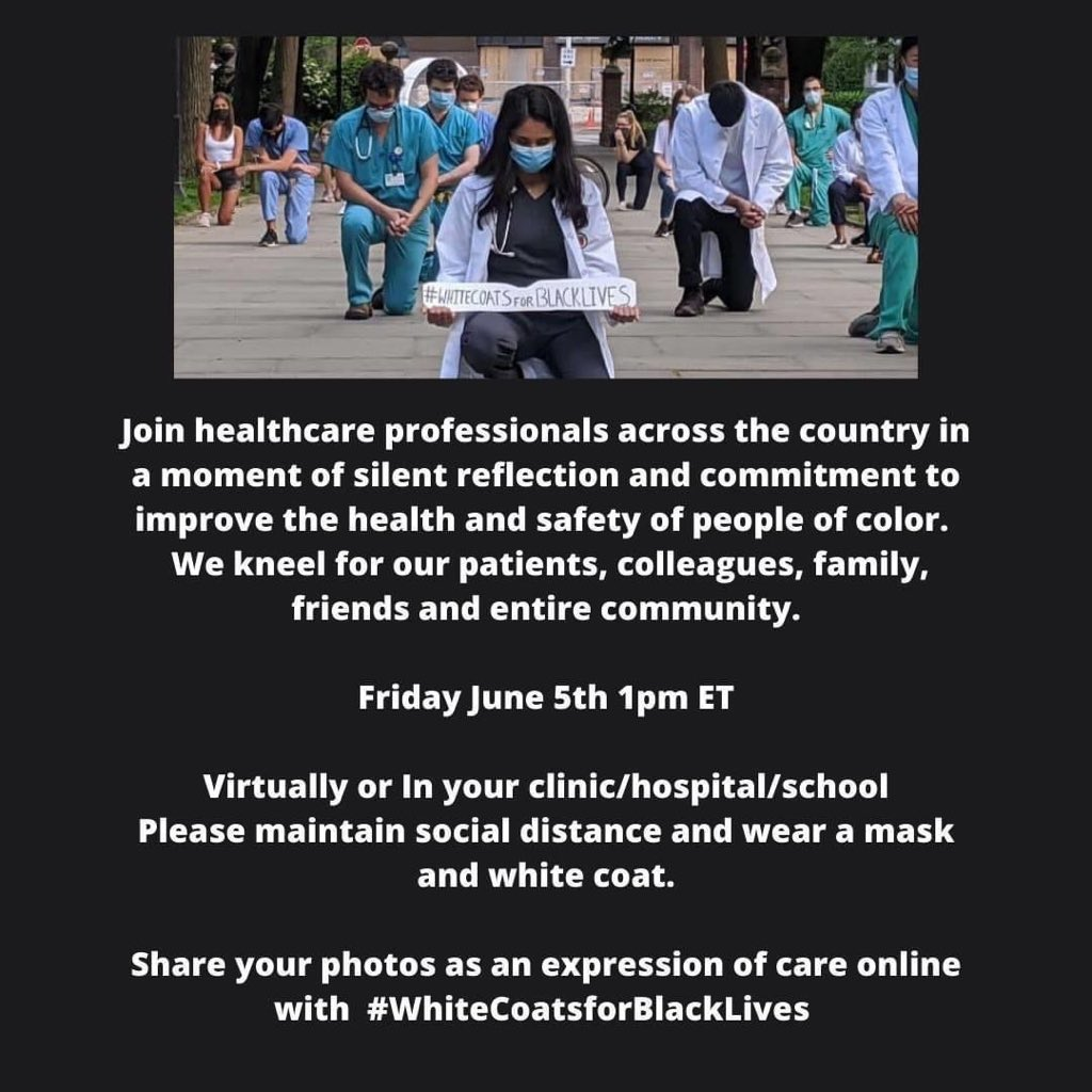 Tomorrow at 1pm @BIDMC_IM @BIDMC_Medicine @BIDMC_Academy will kneel for a moment of silence to show solidarity for our loved ones, friends, colleagues, neighbors and patients who have been affected by racism and honor those who lost their lives. Join us! #WhiteCoatsForBlackLives