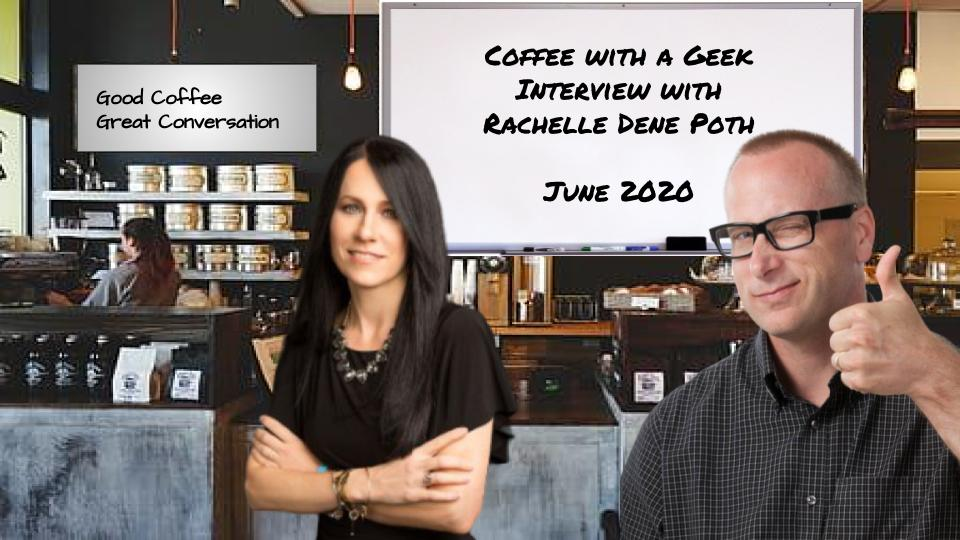 Coffee with a Geek interview with Rachelle Dena Poth, promotional image