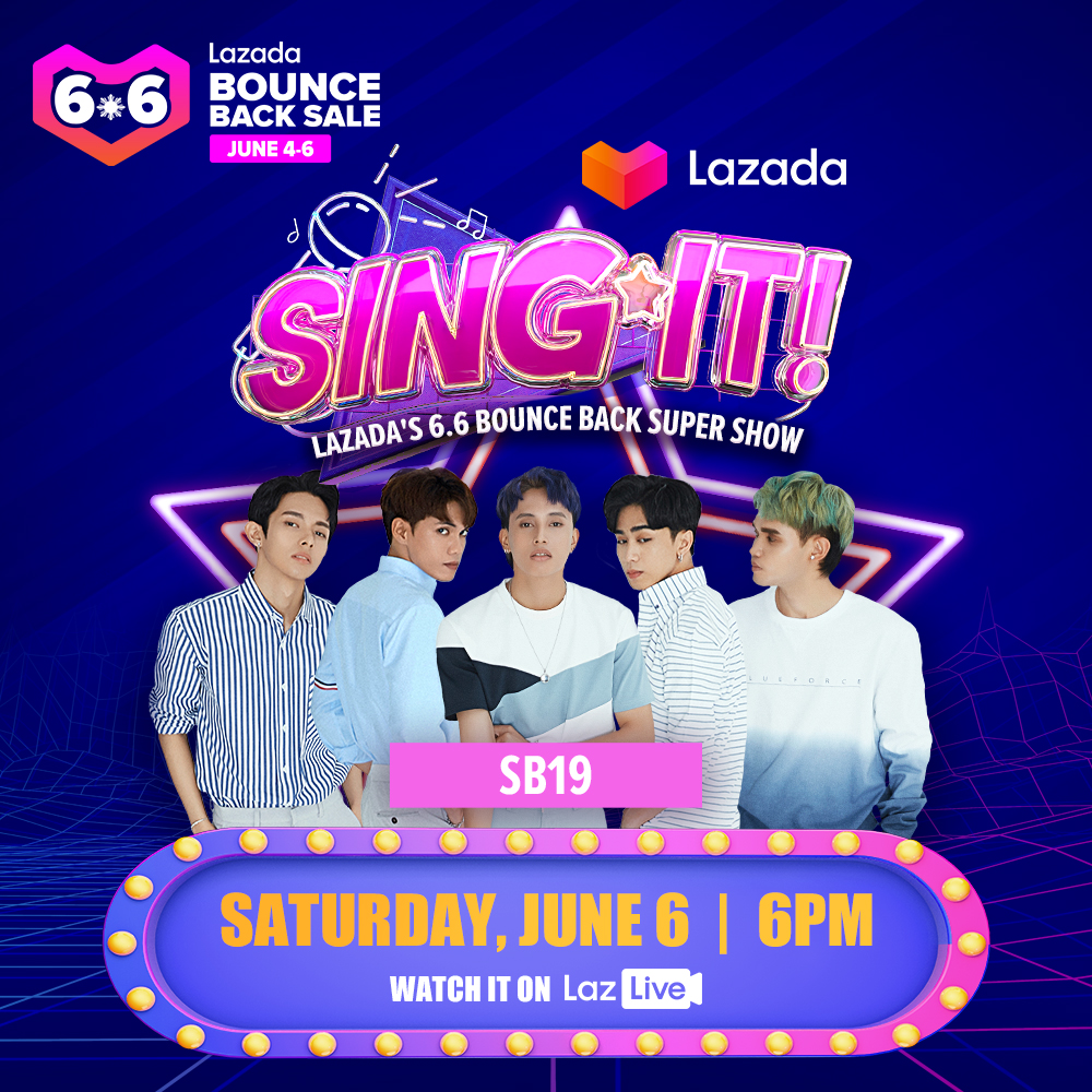 ATIN, turn it up for @SB19Official on SING IT!, Lazadas 6.6 Bounce Back Super Show! Save the date: 6.6 at 6PM When we hit 150K viewers, were unlocking #LazadaPH66 ₱1,000 vouchers! Watch on lzd.co/LazadaSuperSin…. #SB19forLazadaSingIt #LazadaSingIt #LazBounceBack