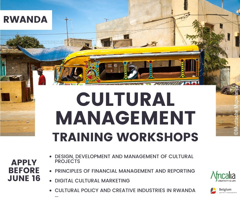 As part of its multi-year program 2017-2021, Africalia is launching a CULTURAL MANAGEMENT training for the CULTURAL SECTOR in RWANDA ! Want to participate? Apply before June 16 ⤵️ https://t.co/7uiq04szqq https://t.co/Y0jUIjpYkA