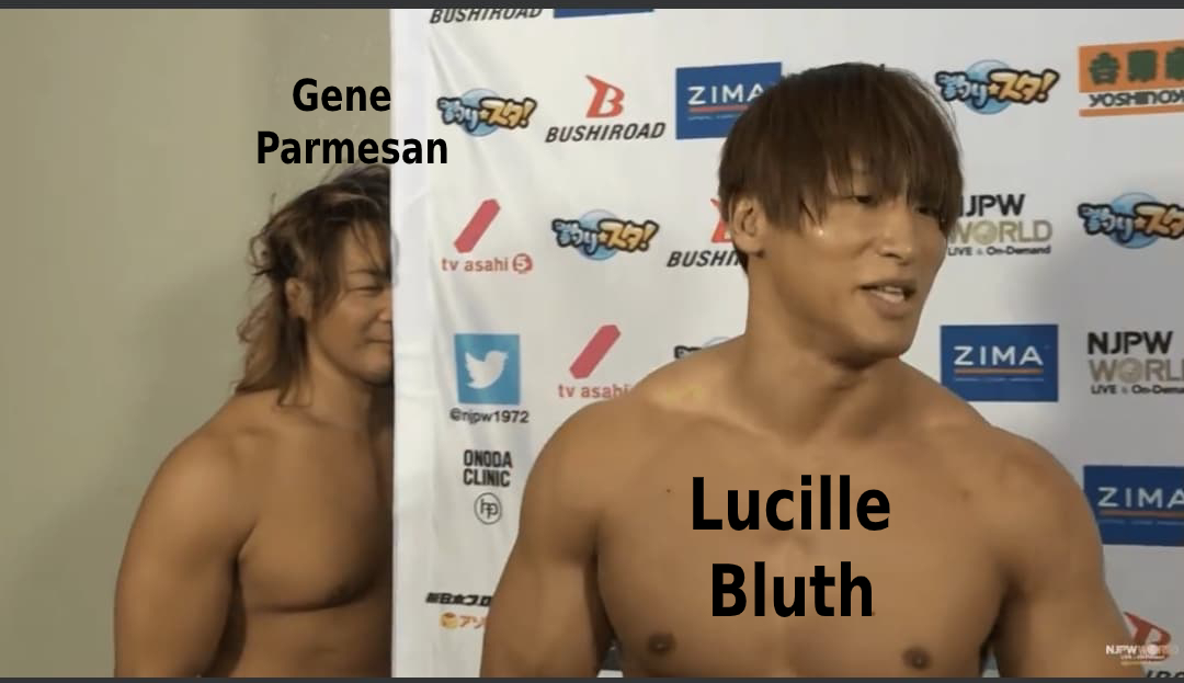 Replying to @ReneusMeister: NJPW x Arrested Development, The crossover you didn't know you wanted until now.