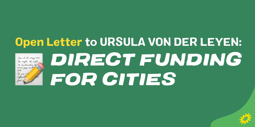We have joined mayors from cities across Europe in sending an open letter to President @vonderleyen. In it we urge the @EU_Commission to establish funding for local governments and authorities through the next Multiannual Financial Framework: europeangreens.eu/news/open-lett… #MFF