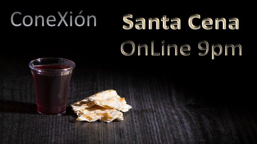 Participa de la Santa Cena con nosotros.  Viernes, 5 junio 9pm por nuestro Facebook Live  #ConeXion #conexion #SantaCena #FacebookLive