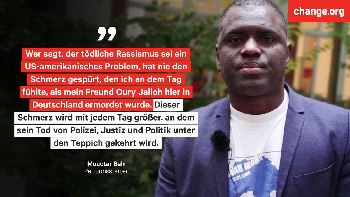 """Rassismus tötet - auch in Deutschland? """"Die brutale Ermordung von #GeorgeFloyd durch die Polizei löst unendlichen Schmerz in mir aus!"""", sagt Mouctar Bah. Sein Freund #OuryJalloh verbrannte 2005 in einer Polizeizelle: """"Das war Mord!"""" #BlackLivesMatter 👉 Change.org/OuryJalloh"""
