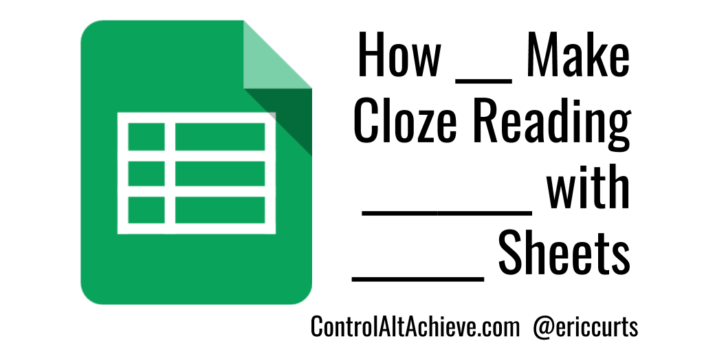 Create Cloze Reading Activities with Google Sheets and Other Tools https://t.co/CgtaRtAXrv #ControlAltAchieve https://t.co/EVpwSeP06R
