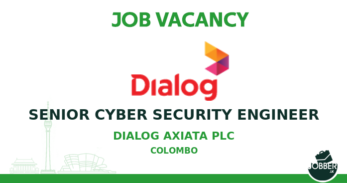 Job vacancy SENIOR CYBER SECURITY ENGINEER from Dialog Axiata PLC. To Apply : https://t.co/2FDQi2drH3 . #jobsInSriLanka #sriLanka #sriLankan https://t.co/41iv31SIx1