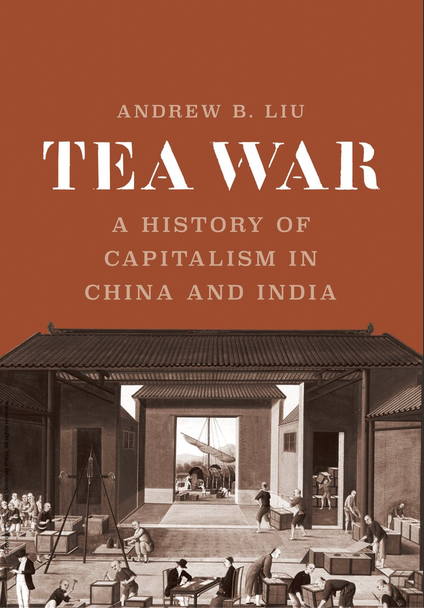 RT @flr_louis: Andrew B. Liu - Tea War - A History of Capitalism in China and India vient de paraître @yalepress https://t.co/kBL6jln5uz