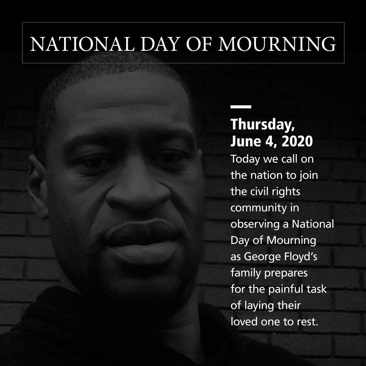 Today we join the @NAACP, @civilrightsorg, and the civil rights community in a National Day of Mourning in recognition of the tragic and senseless loss of Black lives to police violence. At 3:45 PM ET, we will be joining the nation in observing a moment of silence.
