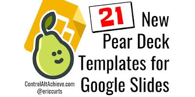 21 New Free Interactive Pear Deck Templates for Google Slides controlaltachieve.com/2018/01/pearde… #GSuiteEDU #ControlAltAchieve
