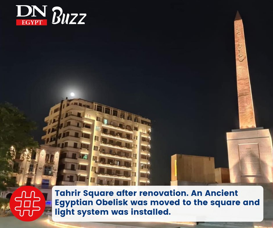 Take a look at #Cairo's Tahrir Square after renovation. An Ancient Egyptian Obelisk was moved to the square and light system was installed. #Egypt pic.twitter.com/0ufnjrio5R