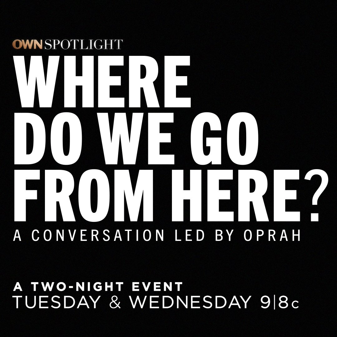 Where do we go from here? @Oprah is sitting down with Black thought leaders to guide us all in conversation and create plans for our future. Join us Tuesday and Wednesday at 9|8c for a two-night #OWNSpotlight special.