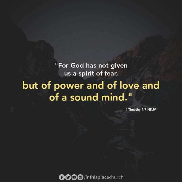 """For God has not given us a spirit of fear, but of power and of love and of a sound mind."" - 2 Timothy 1:7, NKJV  #JesusChrist #Spirit pic.twitter.com/ax7W64Gs2b"