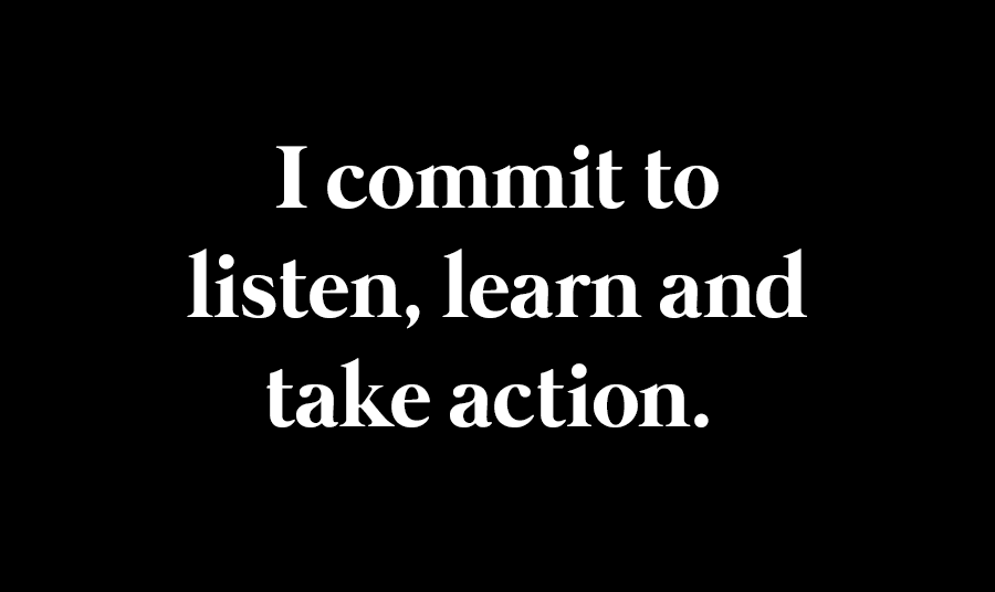 I commit to listen, learn, and take action. I am dedicated to end the disenfranchisement of Black America. I will personally donate to the following organizations. Please join me in supporting @ColorOfChange, @fairfightaction, The @NAACP, & @eji_org.