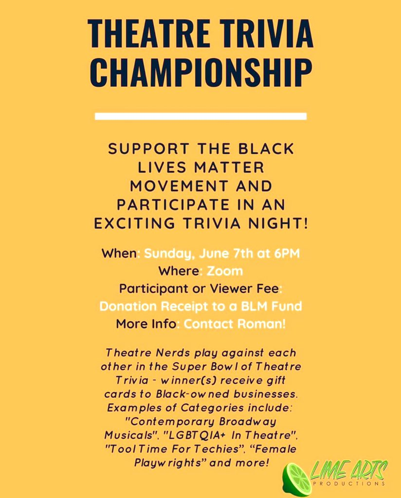 My colleague created a #theatre trivia night for fans to raise money for #BlackLivesMatter. Please consider playing along with a team or making a #donation. https://t.co/KoutXEHz1M