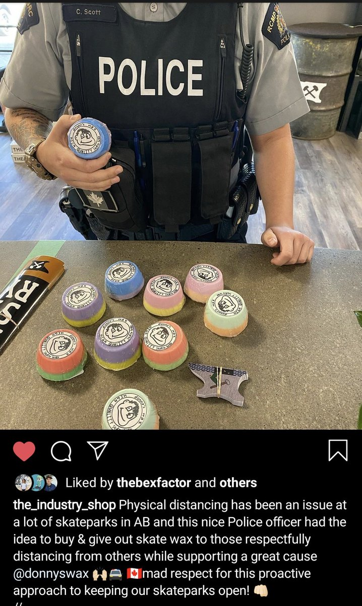 🇨🇦♥️ A little happy in the feed. -- Here in Red Deer, Alberta, Canada an @RCMPAlberta officer stopped at our local skate shop @industryreddeer to buy a stack of skate wax to hand out as a reward for respectfully social distancing at the park.  #rcmp #SocialDistancing #Canada https://t.co/ToxANcJSEr