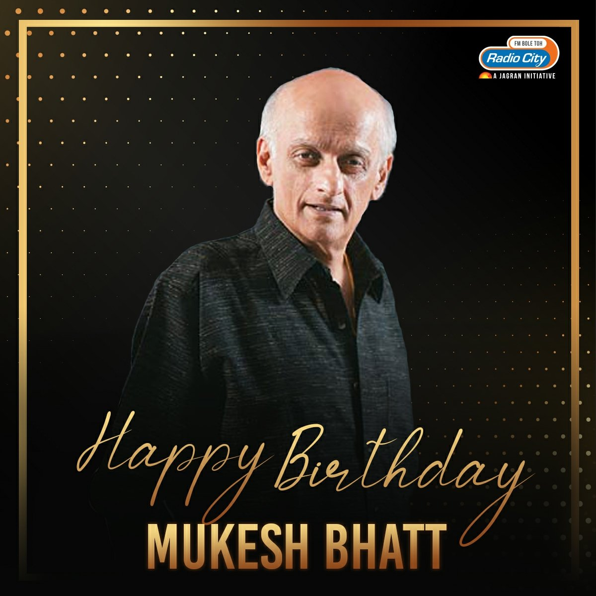 The Man who changed the way bollywood looked at thrillers and love stories. Let's celebrate the movies and music his production has given us. @VisheshFilms . #HappyBirthdayMukeshBhatt  #RadioCity #MukeshBhatt