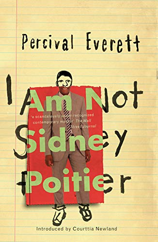 'A scandalously under-recognised contemporary master.' The Wall Street Journal I am Not Sidney Poitier is a hilarious take on race, class and identity.