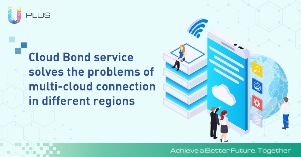 During unexpected events like the pandemic, our Cloud Bond service solves the problems of multi-cloud connection in different regions and network environments so companies can realize hybrid cloud networking. Read more: https://t.co/JdQUI2wqKE https://t.co/IOezx2e0dX